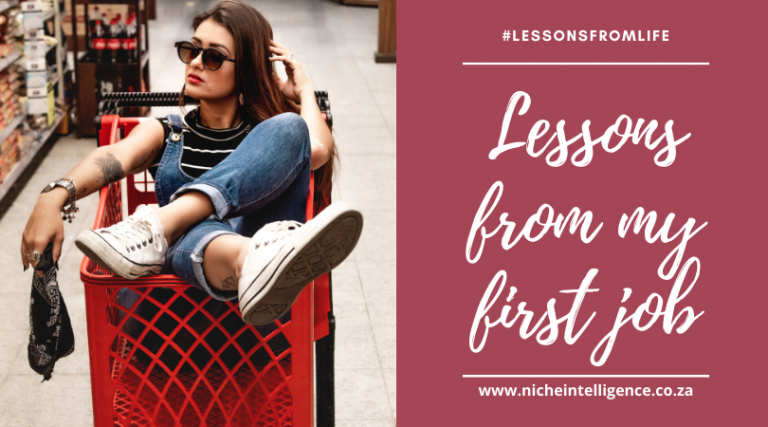 Life and Business Lessons from my First Job